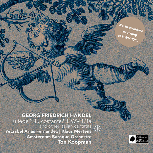 'Tu Fedel? Tu Costante?' HWV 171a and Other Italian Cantatas