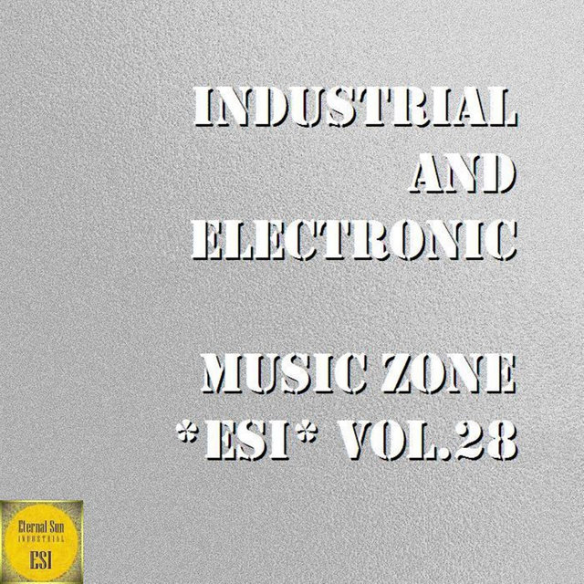 Industrial And Electronic: Music Zone ESI, Vol. 28