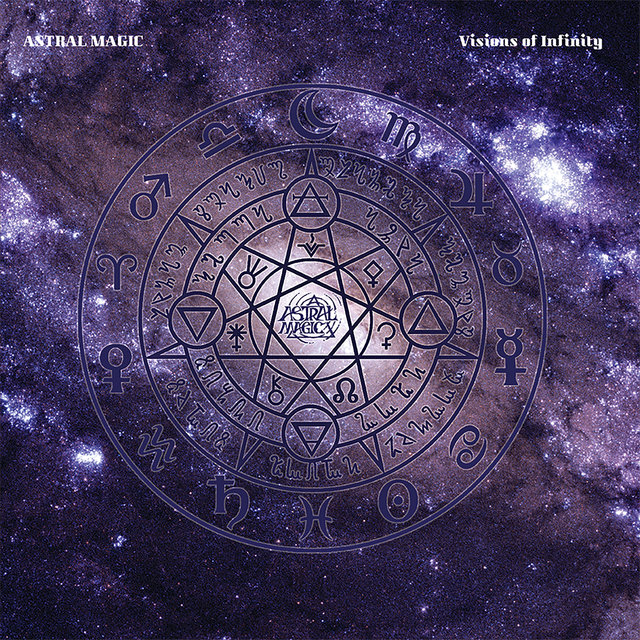 Cover art for album Visions of Infinity by Astral Magic