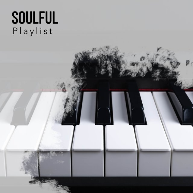 Soulful Background Therapy Playlist