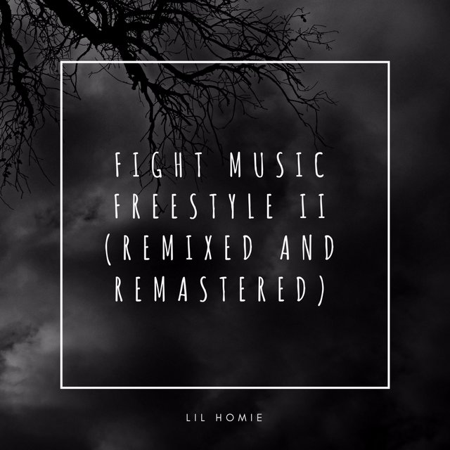 Fight Music Freestyle II (Remixed and Remastered)