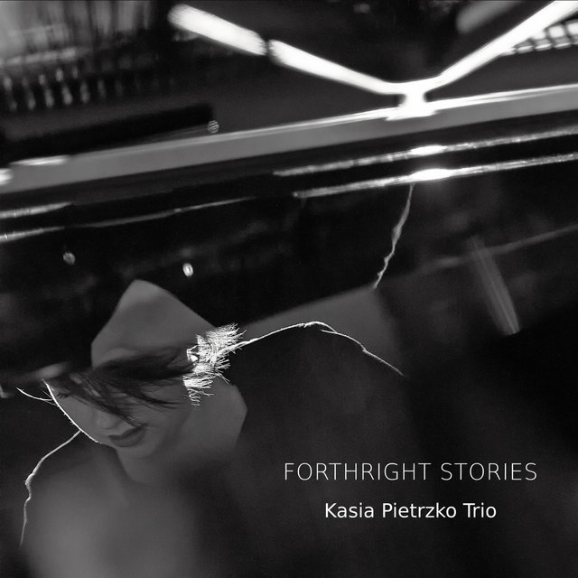 Cover art for album Forthright Stories by Kasia Pietrzko Trio