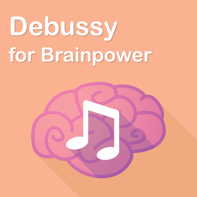 Debussy for Brainpower