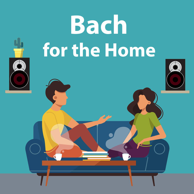 Bach for the Home