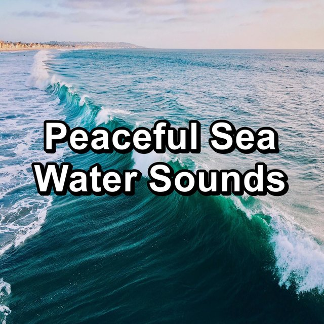 Peaceful Sea Water Sounds