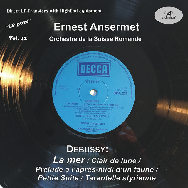 LP Pure, Vol. 42: Ansermet Conducts Debussy (Historical Recordings)