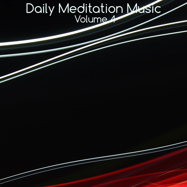 Daily Meditation Music, Vol. 4