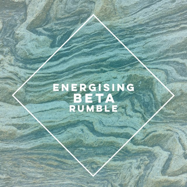Energising Beta Rumble
