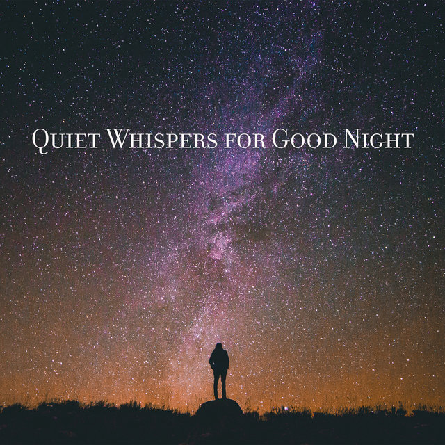Quiet Whispers for Good Night