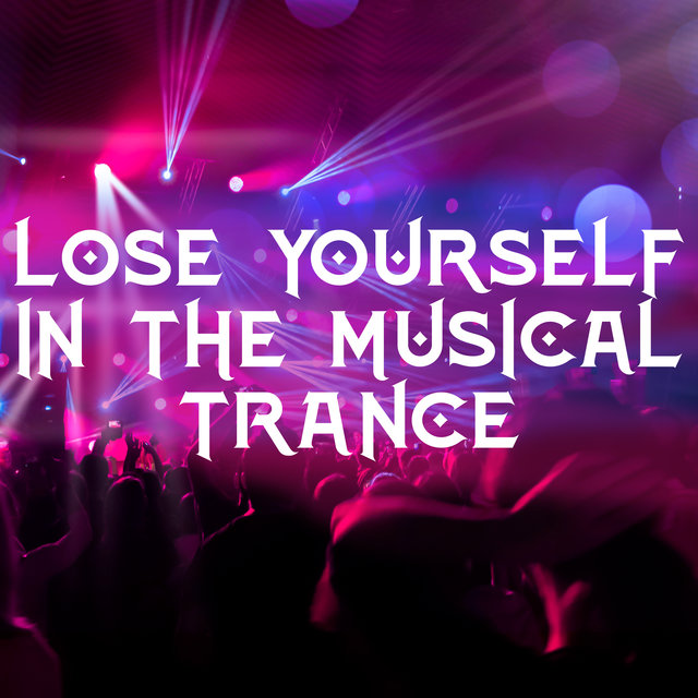 Lose Yourself in the Musical Trance – Deep Ambient Lounge, Dance Floor, Places and Faces, Colored Lights, Oxygen Bar, After Dark, Back in Town