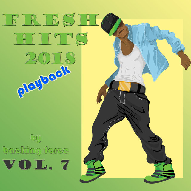 Fresh Playback Hits - 2018 - Vol. 7
