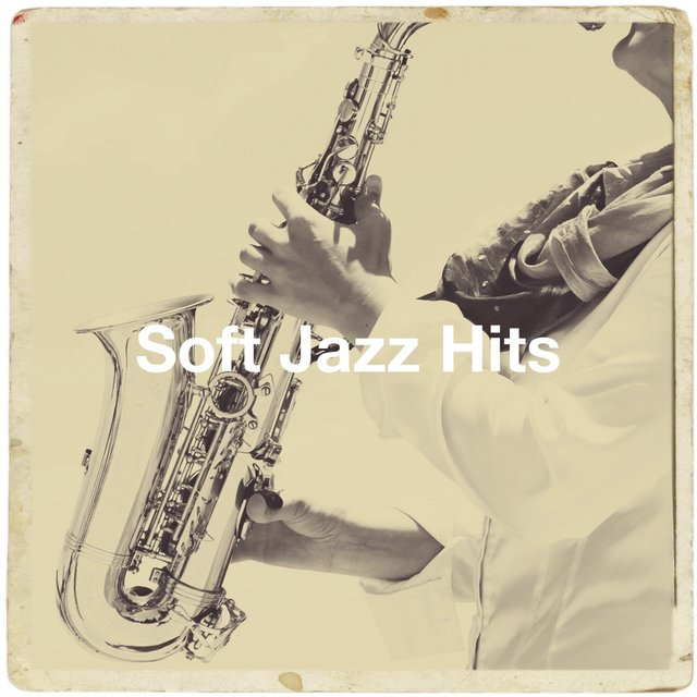 Soft Jazz Hits