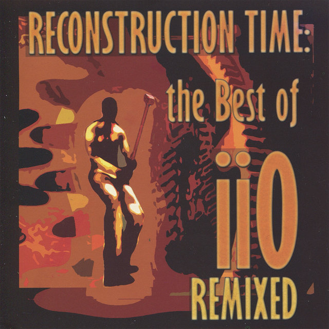 Reconstruction Time: The Best of iiO Remixed (feat. Nadia Ali)