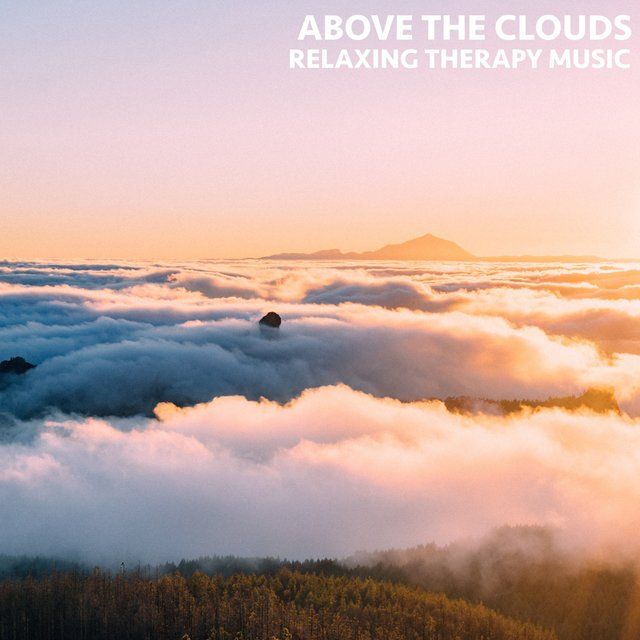 Above the Clouds (Relaxing Therapy Music)