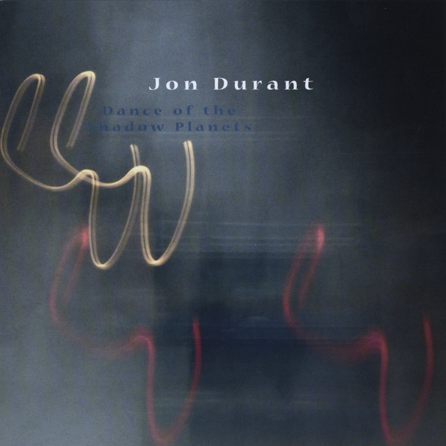 Cover art for album Dance of the Shadow PlanetS by Jon Durant