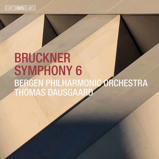 Bruckner: Symphony No. 6 in A Major, WAB 106 (1881 Version)
