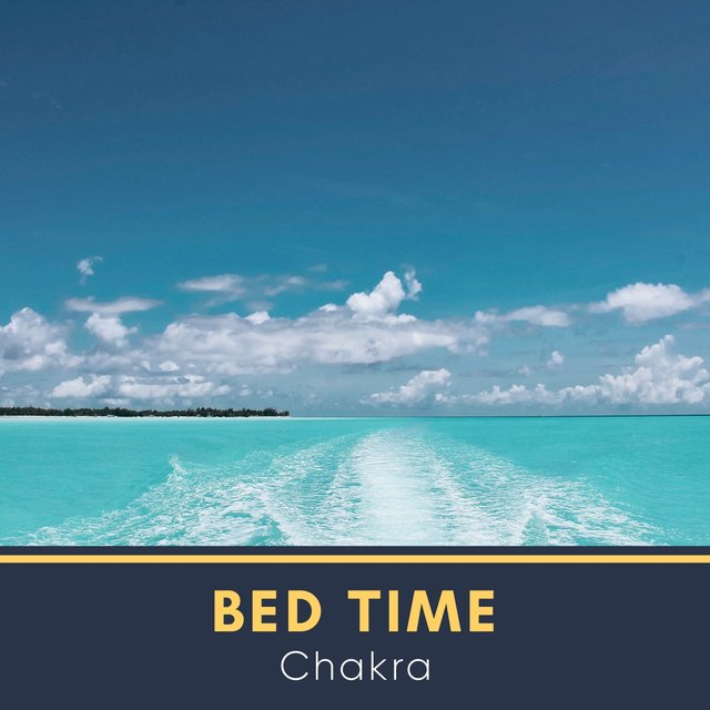 # Bed Time Chakra