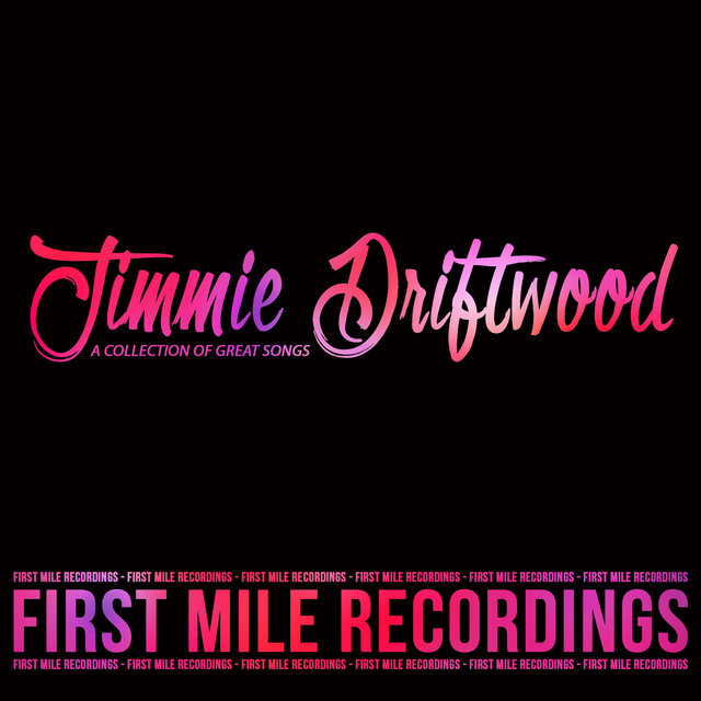Jimmie Driftwood - A Collection of Great Songs