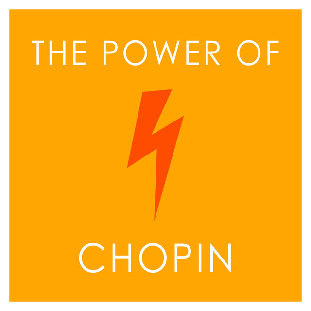The Power of Chopin