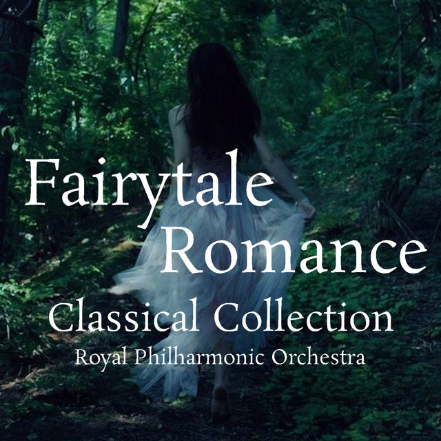 Fairytale Romance Classical Collection