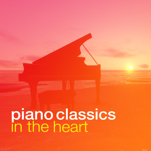Piano Classics in the Heart
