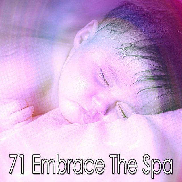 71 Embrace the Spa