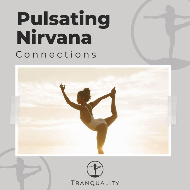Pulsating Nirvana Connections