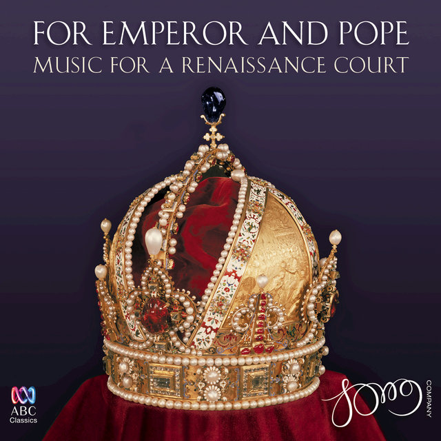 For Emperor And Pope: Music For A Renaissance Court