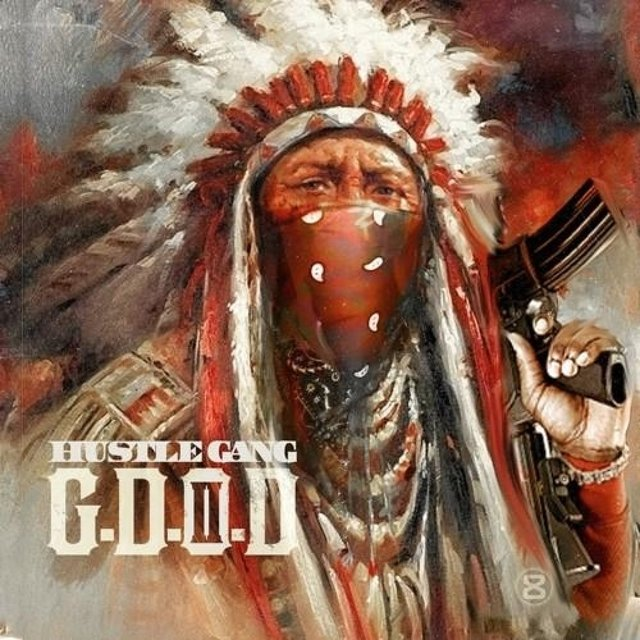 Hustle Gang Presents: G.D.O.D. 2