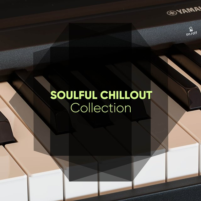 Soulful Chillout Therapy Collection
