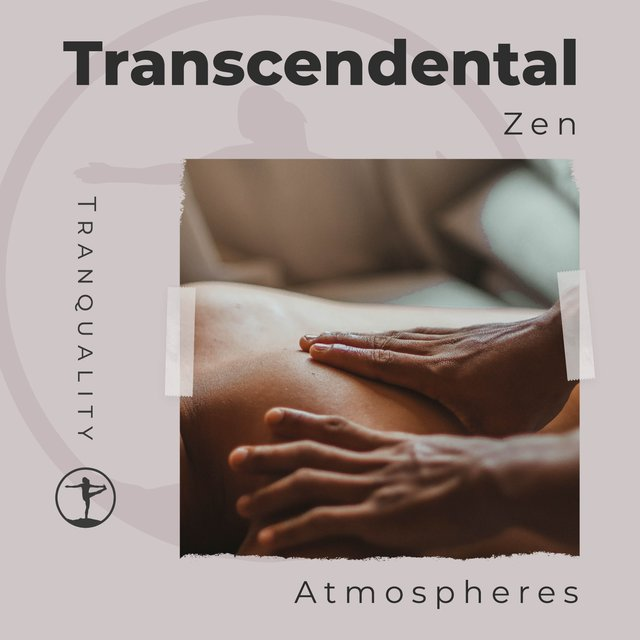 Transcendental Zen Atmospheres