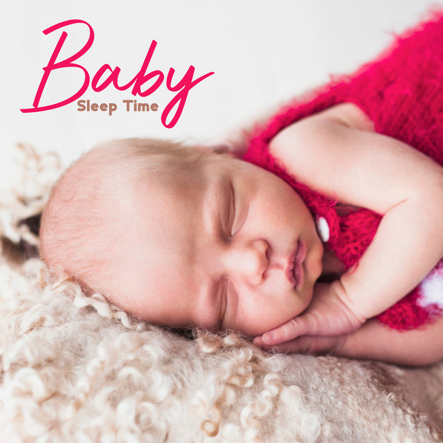 Baby Sleep Time - Collection of 15 Soothing New Age Music to Help Your Baby Fall Asleep