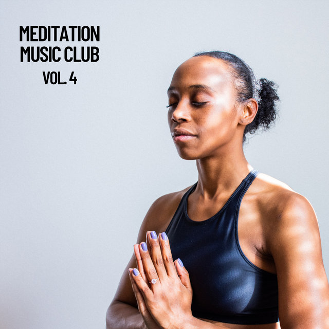 Meditation Music Club, Vol. 4