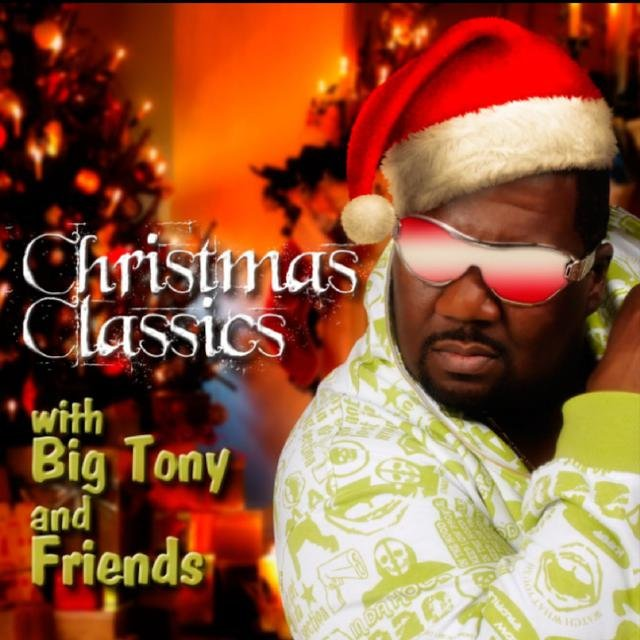 Christmas Classics with Big Tony & Friends