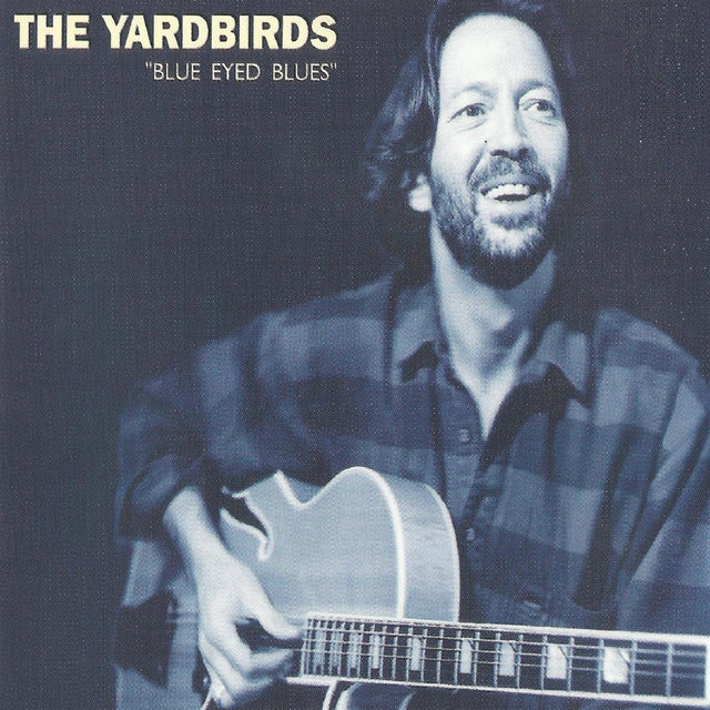 The Yardbirds, Blue Eyed Blues