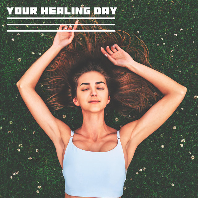 Your Healing Day (Relaxing Nature with Instrumental Sounds)