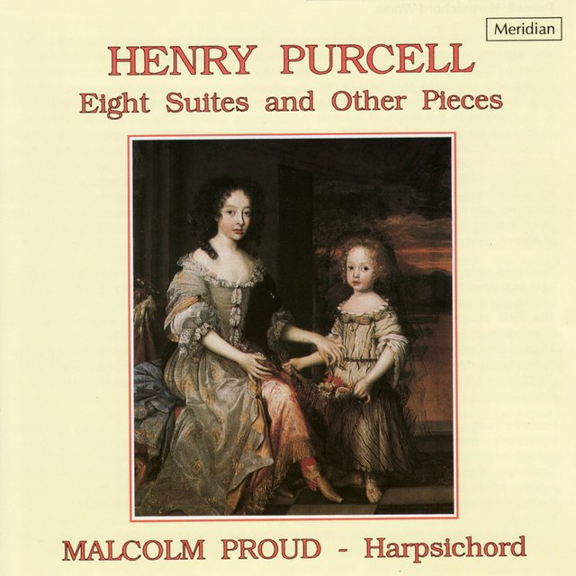 Purcell: Eight Suites and Other Pieces