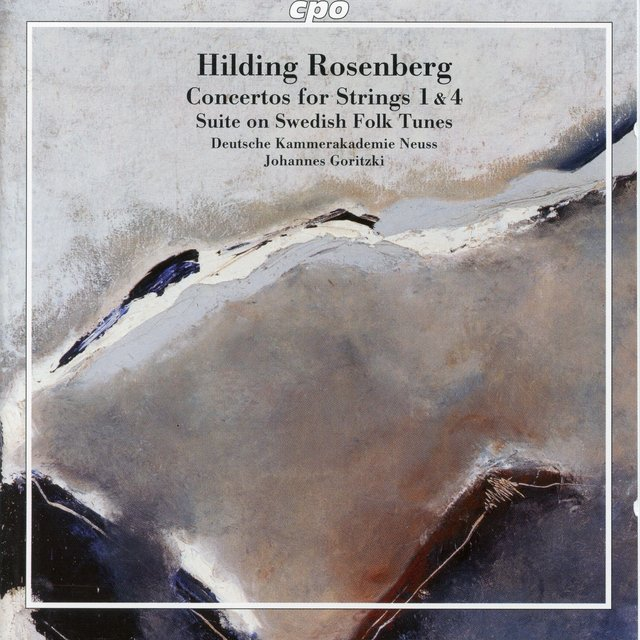 Rosenberg: Concertos for Strings Nos. 1 and 4 & Svit over svenska låtar