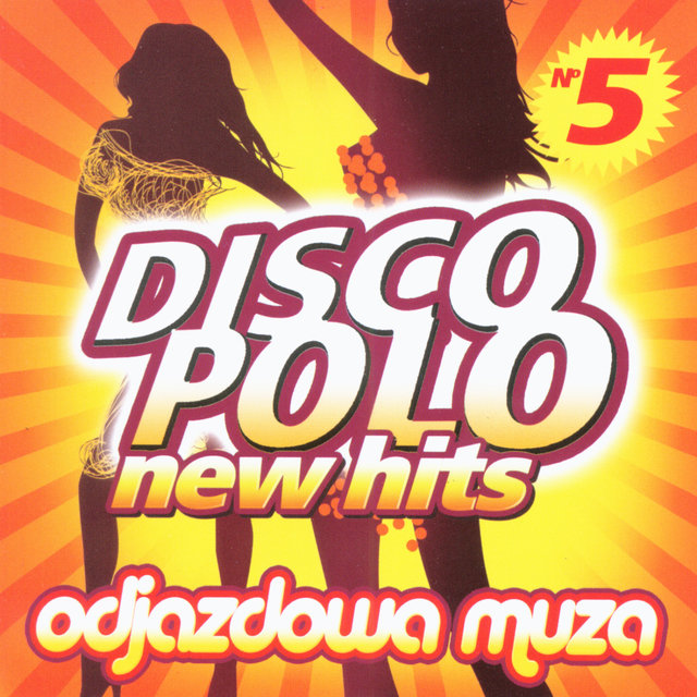 Disco Polo New Hits no. 5 (Odjazdowa Muza)