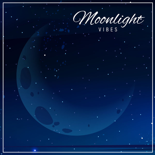 Moonlight Vibes: Night Melodies to Chill and Relax