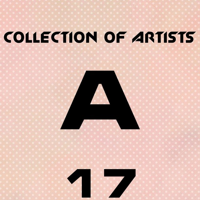Collection Of Artists A, Vol. 17