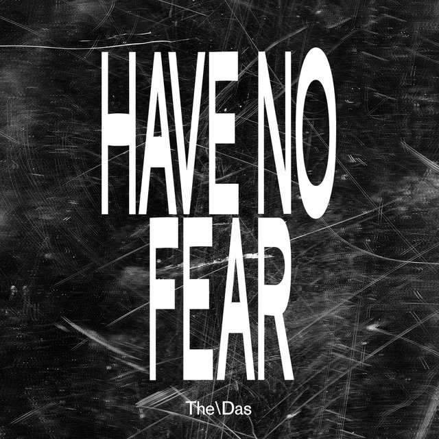 Have No Fear