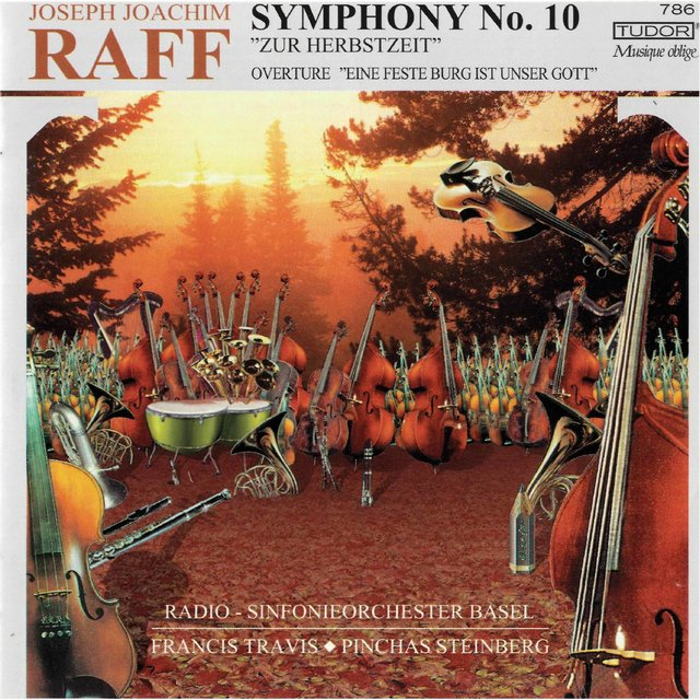 Raff: Symphony No. 10 in F Minor, Op. 213
