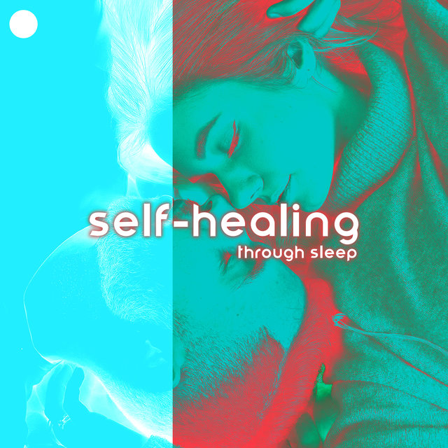 Self-Healing Through Sleep – Collection of Ambient New Age Melodies for Deep Sleep, Insomnia Relief, Cure for Pain, Reiki Music, Self-Care