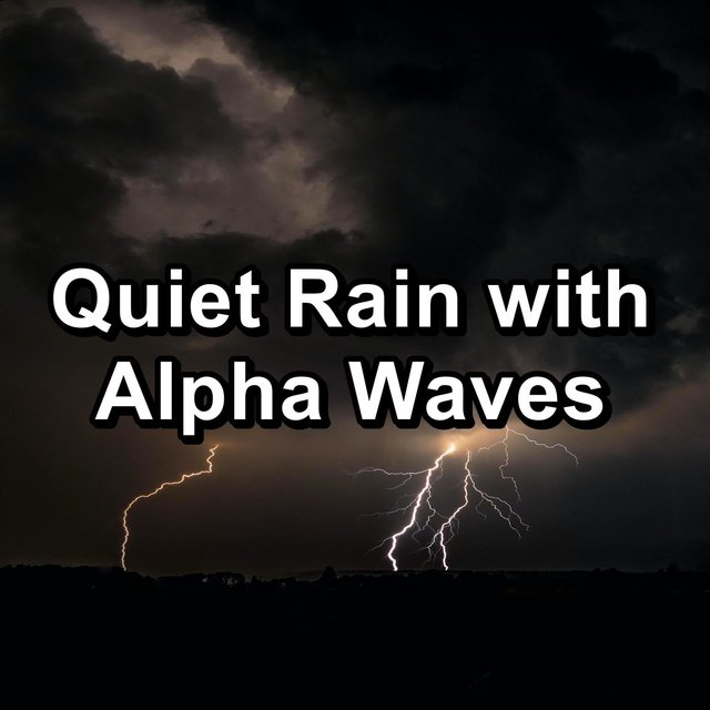 Quiet Rain with Alpha Waves