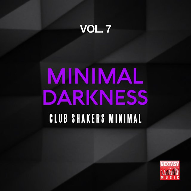 Minimal Darkness, Vol. 7 (Club Shakers Minimal)
