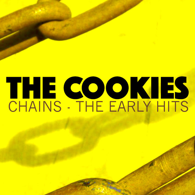 Chains - The Early Hits