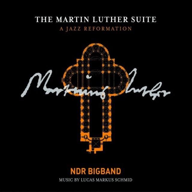 The Martin Luther Suite (A Jazz Reformation)