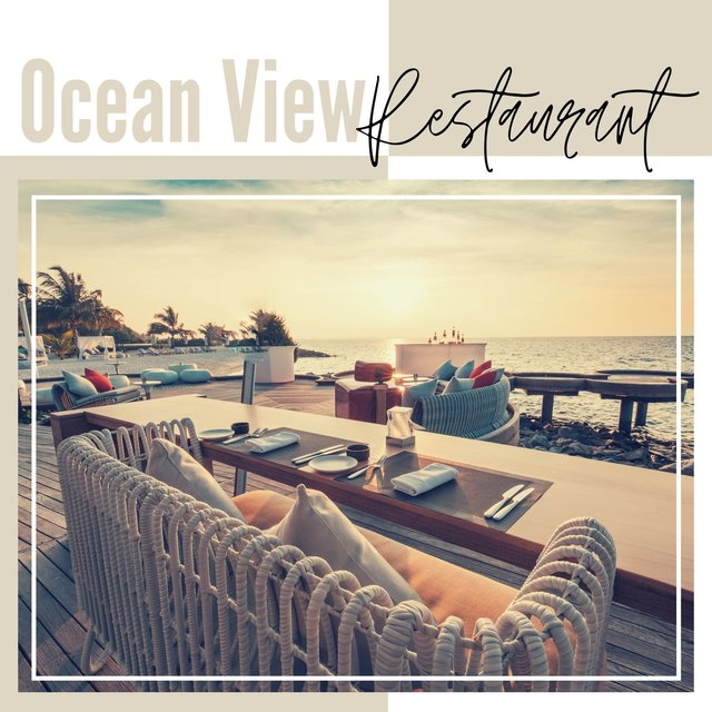 Ocean View Restaurant: Relaxing Piano Music, Ocean Waves, Nature Sounds, New Age Background Music