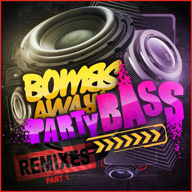Party Bass Remixes Part 1